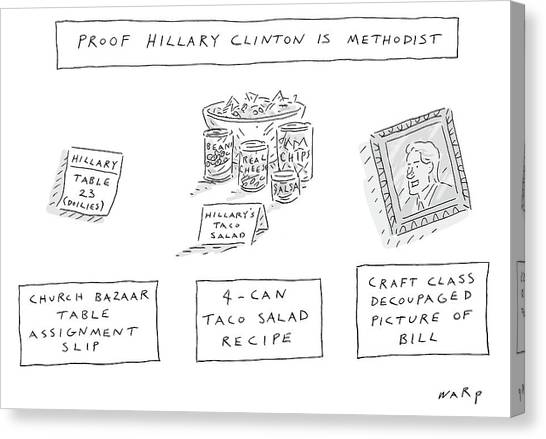 Bill Clinton Canvas Print - Proof Hillary Clinton Is Methodist by Kim Warp