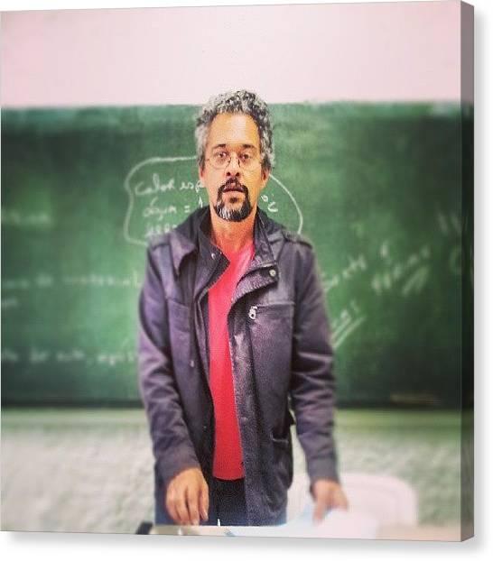 Professors Canvas Print - Prova De Geografia Hahaha #professor by Fernando Cardoso