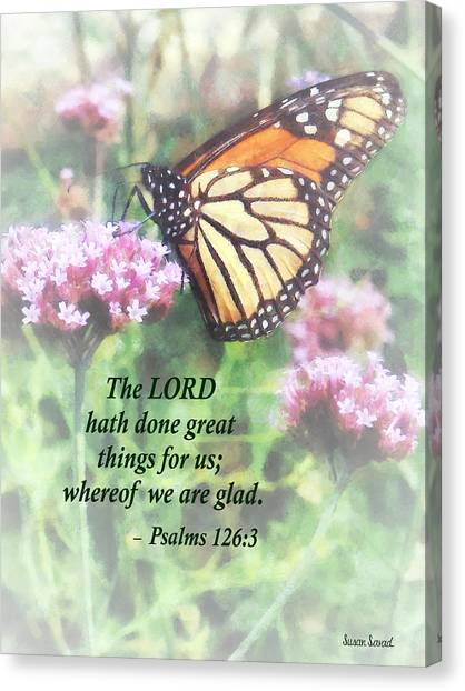 Psalm 126 3 The Lord Hath Done Great Things Canvas Print by Susan Savad