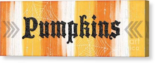 Pumpkins Canvas Print - Pumpkins Sign by Linda Woods