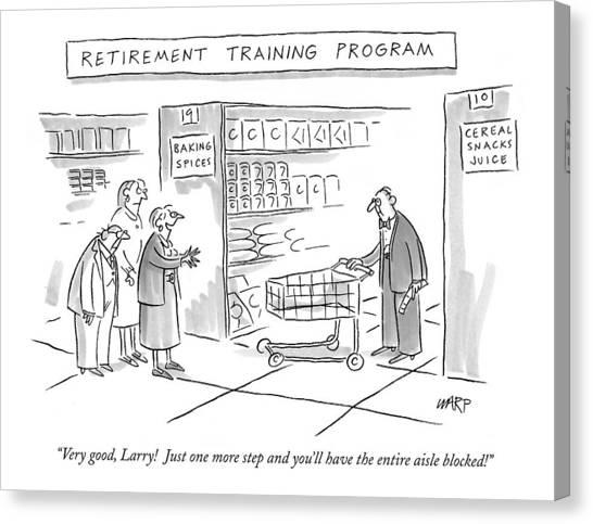 Aisle Canvas Print - 'retirement Training Program' Very Good by Kim Warp