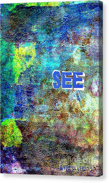 See Canvas Print by Currie Silver