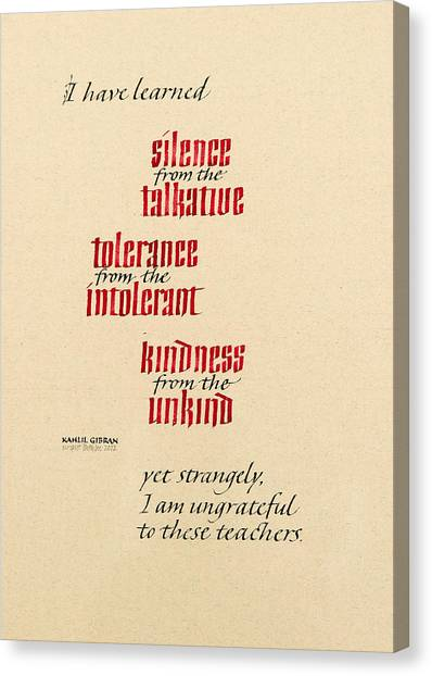 Silence - Tolerance - Kindness Canvas Print by Beth Lee