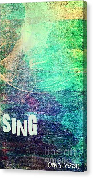 Sing Canvas Print by Currie Silver