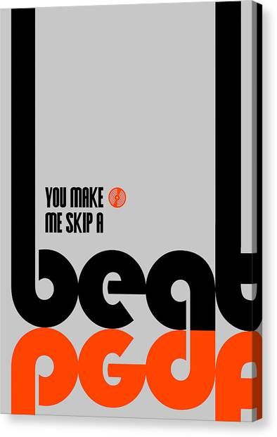 Quote Canvas Print - Skip A Beat Poster by Naxart Studio