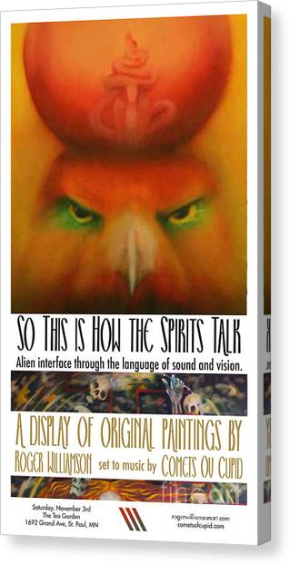 So This Is How The Spirits Talk Canvas Print