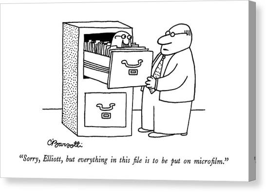 Sorry, Elliott, But Everything In This File Canvas Print