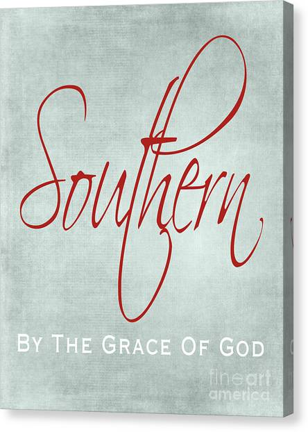 Southern By The Grace Of God Canvas Print