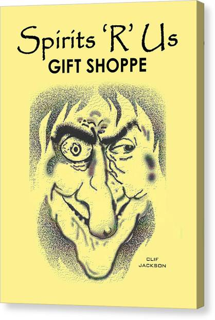 Spirits 'r' Us Gift Shoppe Canvas Print by Clif Jackson