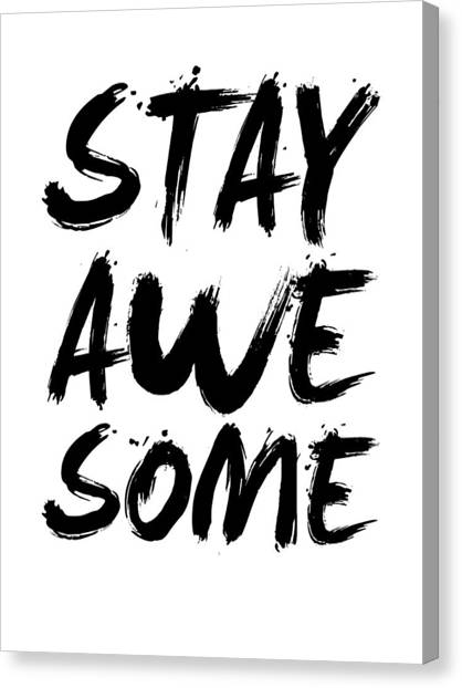Hips Canvas Print - Stay Awesome Poster White by Naxart Studio