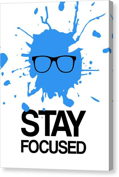 Hips Canvas Print - Stay Focused Splatter Poster 2 by Naxart Studio