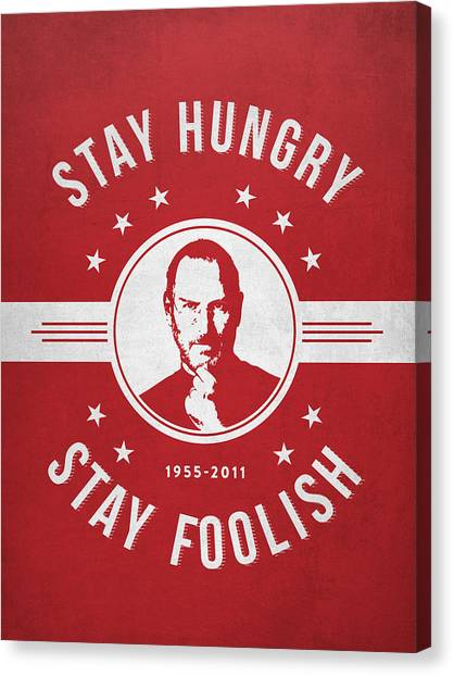 Steve Jobs Canvas Print - Stay Hungry Stay Foolish - Red by Aged Pixel