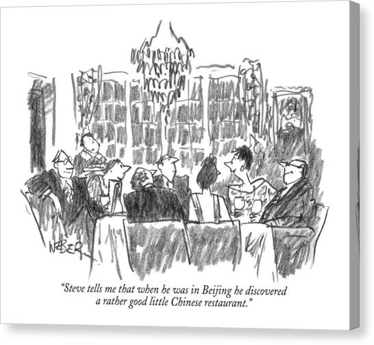 Chinese Restaurant Canvas Print - Steve Tells Me That When He Was In Beijing by Robert Weber