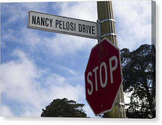 Nancy Pelosi Canvas Print - Stop Sign Nancy Pelosi Drive by Jason O Watson