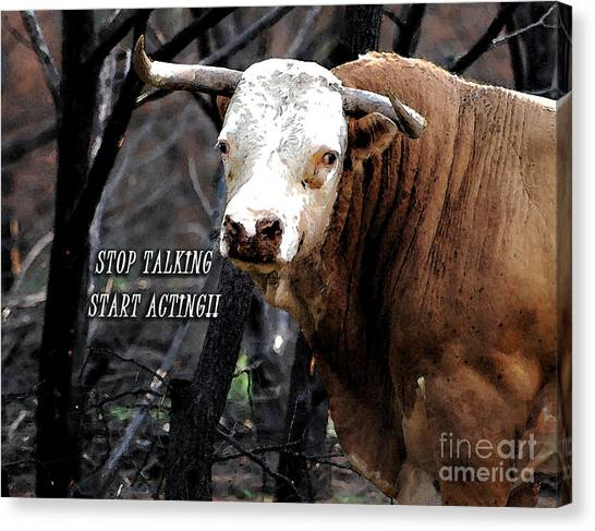 Stop Talking Canvas Print