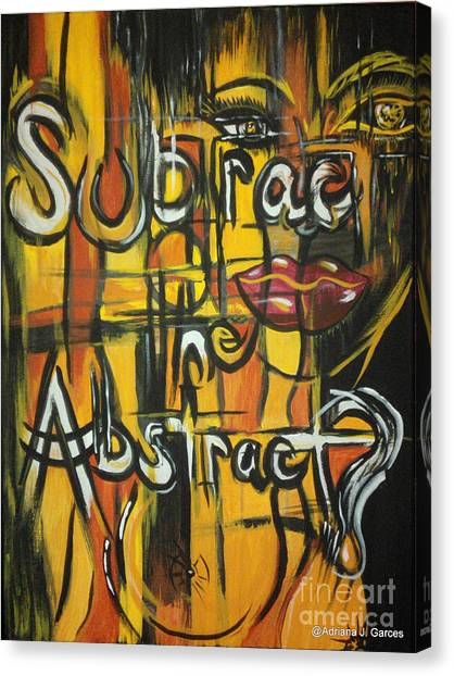 Subtract The Abstract? Canvas Print by Adriana Garces