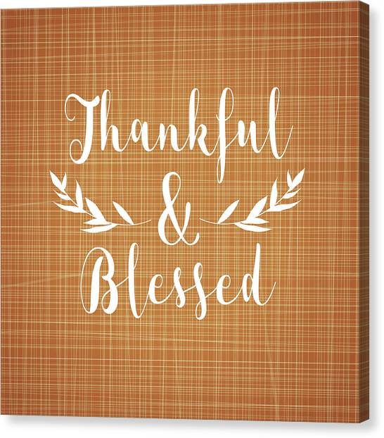 Autumn Canvas Print - Thankful And Blessed by Tamara Robinson