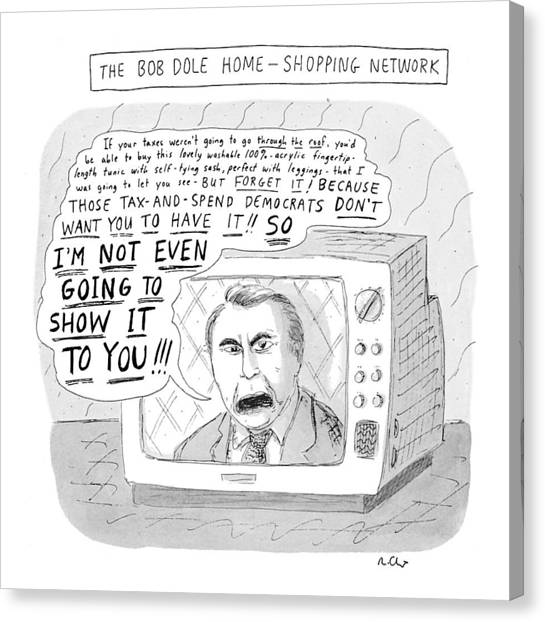 Accused Canvas Print - The Bob Dole Home-shopping Network by Roz Chast
