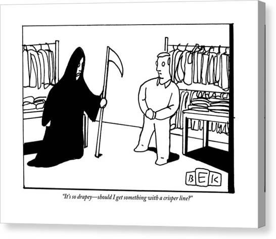 Clothing Store Canvas Print - The Grim Reaper Is Trying On Clothing by Bruce Eric Kaplan
