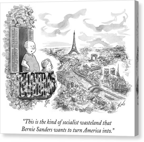 Bernie Sanders Canvas Print - The Kind Of Socialist Wasteland That Bernie by Tom Toro