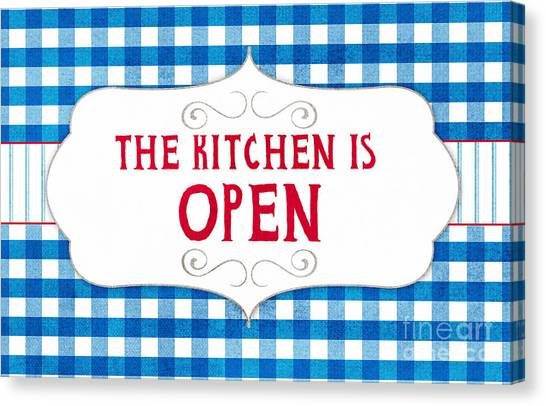Cooking Canvas Print - The Kitchen Is Open by Linda Woods