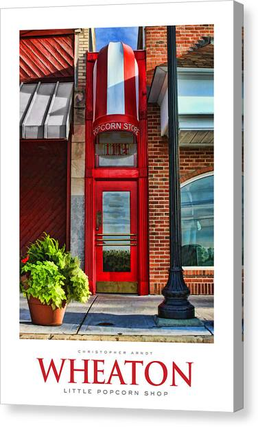 Popcorn Canvas Print - The Little Popcorn Shop In Wheaton Poster by Christopher Arndt