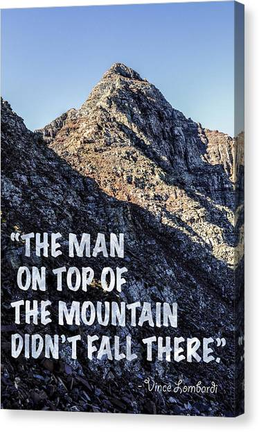 Superbowl Canvas Print - The Man On Top Of The Mountain Didn't Fall There by Aaron Spong