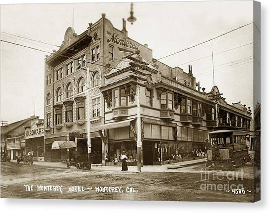 The Monterey Hotel 1904 The Goldstine Block Building 1906 Photo  Canvas Print