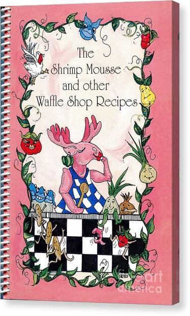 The Shrimp Moose And Other Waffle Shop Recipes Cookbook Calvary Church Memphis Tn Canvas Print