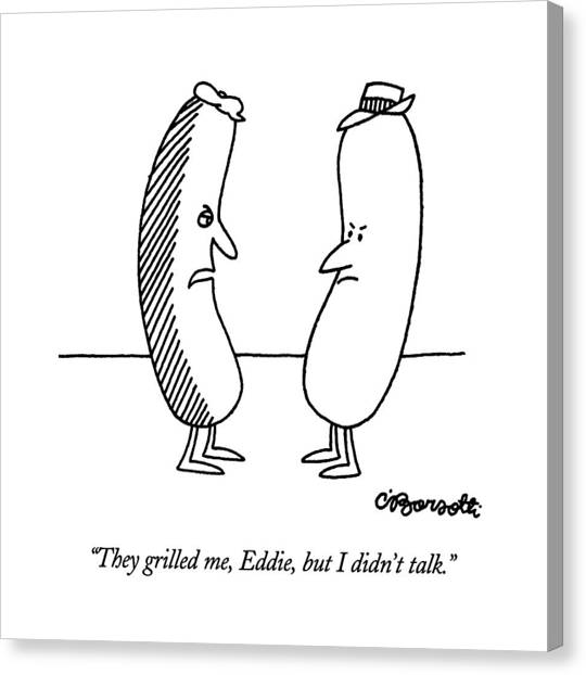 Hot Dogs Canvas Print - They Grilled by Charles Barsotti