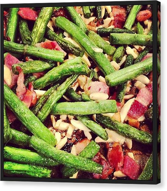 Bacon Canvas Print - Tis The Season For Green Beans! Cook Up by Kristen Mitteness