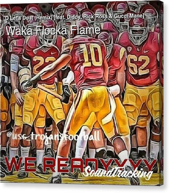 Pac 12 Canvas Print - Tonight, It's Going Down! #usc #ucla by So Soulfull