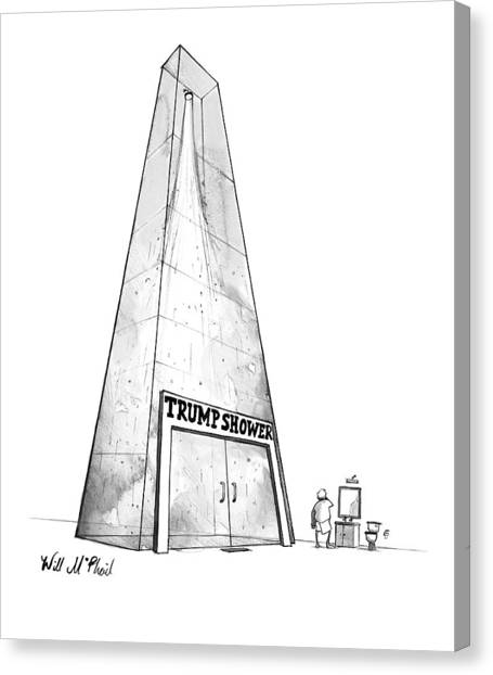 Donald Trump Canvas Print - Trump Shower -- A Man's Shower Is A Huge Glass by Will McPhail