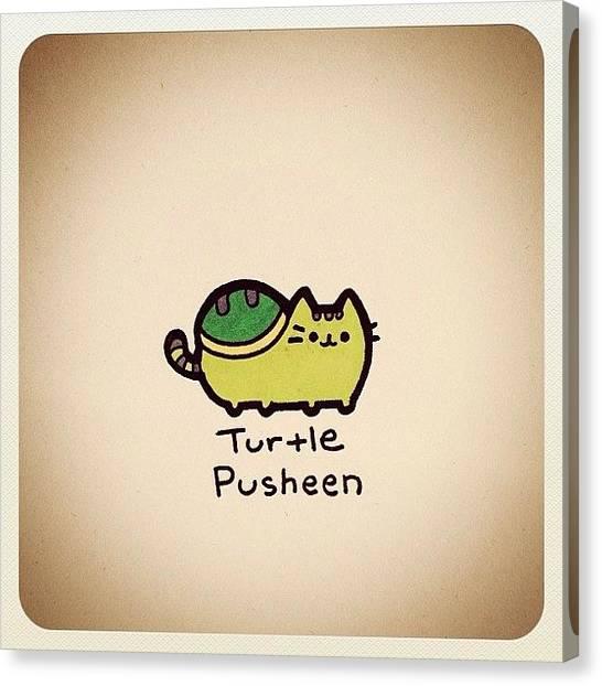 Turtles Canvas Print - Turtle Pusheen by Turtle Wayne