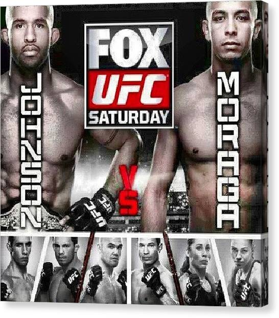 Ufc Canvas Print - Ufc Prelims Tonight On .fx #mma by Brandon Fisher