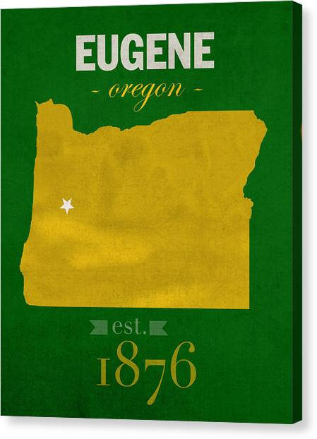Pac 12 Canvas Print - University Of Oregon Ducks Eugene College Town State Map Poster Series No 086 by Design Turnpike