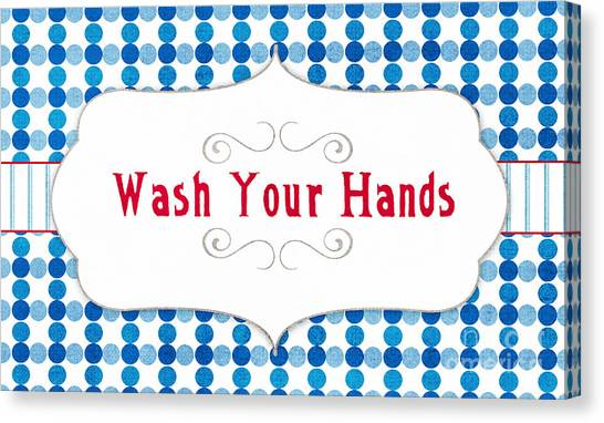 Gym Canvas Print - Wash Your Hands Sign by Linda Woods