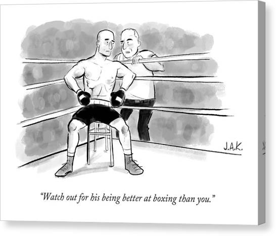 Boxing Canvas Print - Watch Out For His Being Better At Boxing Than You by Jason Adam Katzenstein