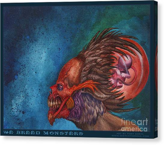 We Breed Monsters Canvas Print