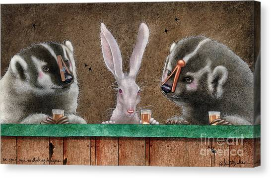 We Dont Need No Stinking Badgers... Canvas Print