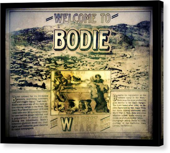 Welcome To Bodie California Canvas Print