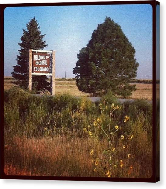 Trip Canvas Print - Welcome To Colorful Colorado by Kay Pickens
