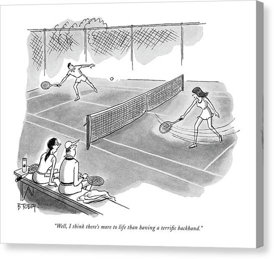 Tennis Players Canvas Print - Well, I Think There's More To Life Than Having by Barney Tobey