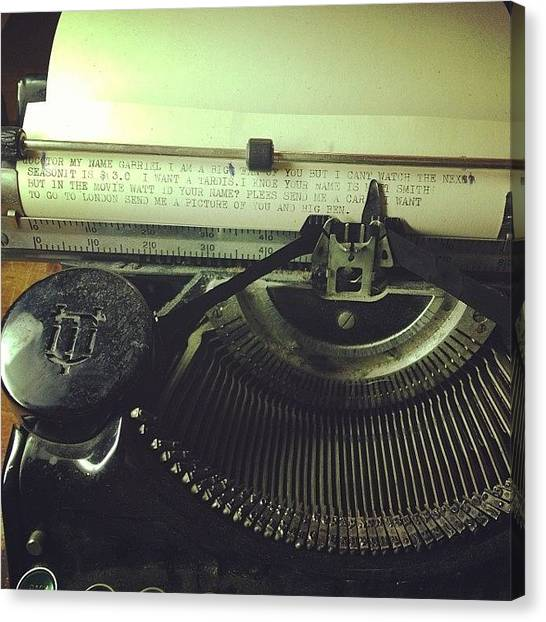 Typewriter Canvas Print - What? Don't All 8 Year Old Boys Write by Jess Harrocks Booth