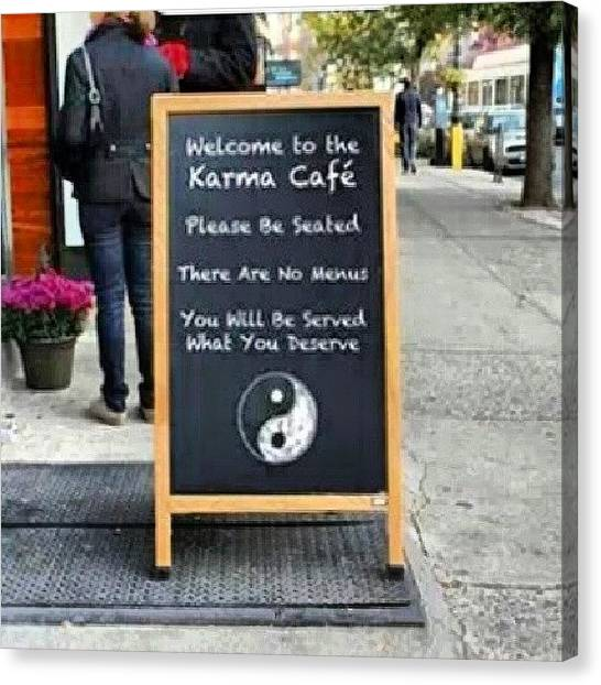 Karma Canvas Print - What If You Made Friends With Karma? by Brandon Fisher