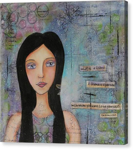 What Is A Friend # 2 Canvas Print