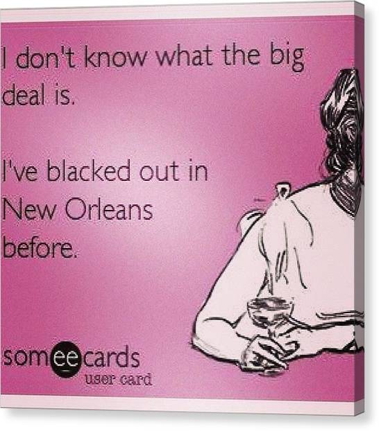 Superbowl Canvas Print - What's The Big Deal? #blackedout by Michaelene Hoge