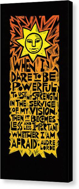 Courage Canvas Print - When I Dare by Ricardo Levins Morales