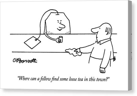 Bartender Canvas Print - Where Can A Fellow Find Some Loose Tea In This by Charles Barsotti