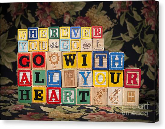 Wherever You Go Go With All Your Heart Canvas Print